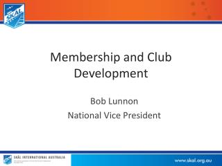 Membership and Club Development