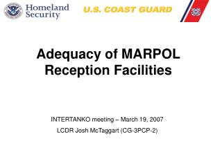Adequacy of MARPOL Reception Facilities