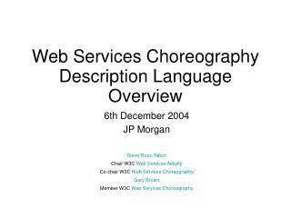 Web Services Choreography Description Language Overview