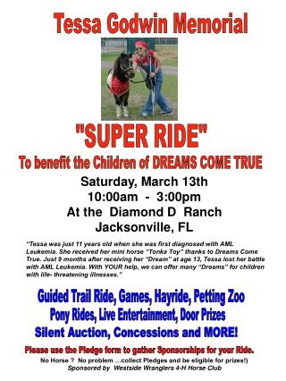 Saturday, March 13th 10:00am  -  3:00pm At the  Diamond D  Ranch Jacksonville, FL       No Horse   No problem  collect P