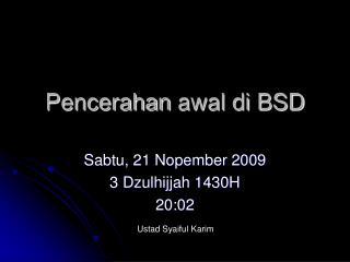 Pencerahan  awal di BSD