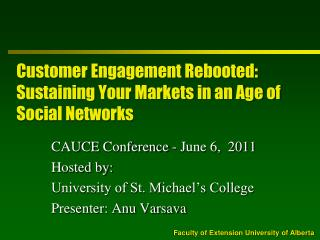 Customer Engagement Rebooted:  Sustaining Your Markets in an Age of Social Networks