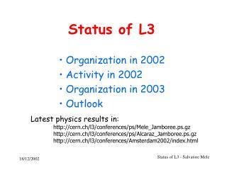 Status of L3