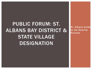 Public Forum: St. Albans Bay District & State Village Designation