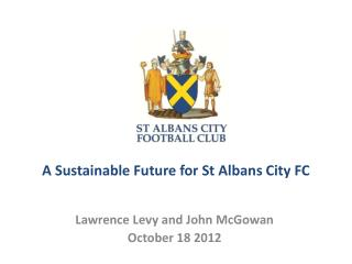 A Sustainable Future for St Albans City FC