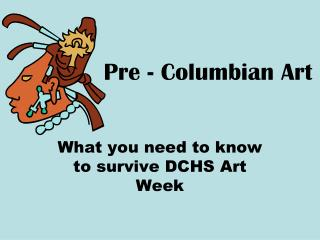 Pre - Columbian Art