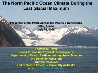 The North Pacific Ocean Climate During the Last Glacial Maximum