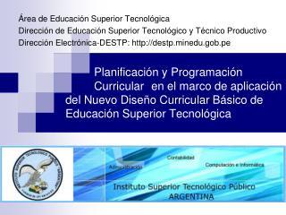 Planificaci n y Programaci n   Curricular  en el marco de aplicaci n  del Nuevo Dise o Curricular B sico de Educaci n Su