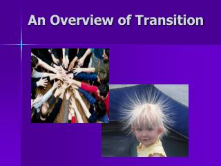 An Overview of Transition
