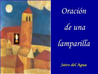 Oración  de una  lamparilla