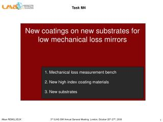 New coatings on new substrates for low mechanical loss mirrors