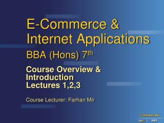 E-Commerce & Internet Applications BBA (Hons) 7 th