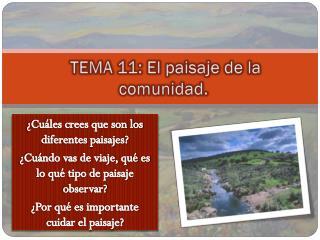 TEMA 11: El paisaje de la comunidad.
