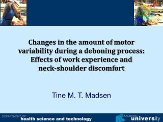 Tine M. T. Madsen