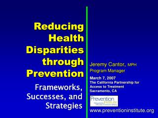 Reducing  Health Disparities through Prevention