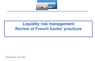 Liquidity risk management Review of French banks' practices