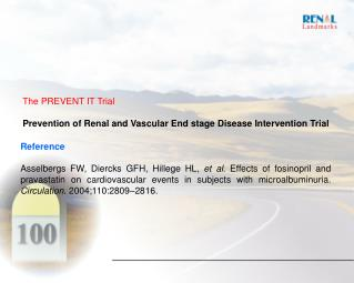 The PREVENT IT Trial Prevention of Renal and Vascular End stage Disease Intervention Trial
