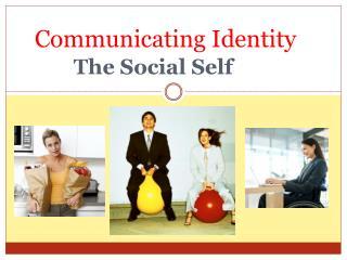 Communicating Identity