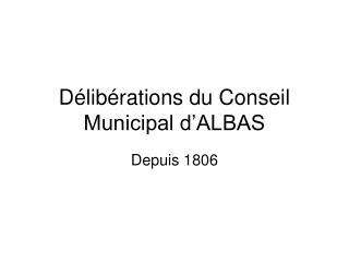 Délibérations du Conseil Municipal d'ALBAS