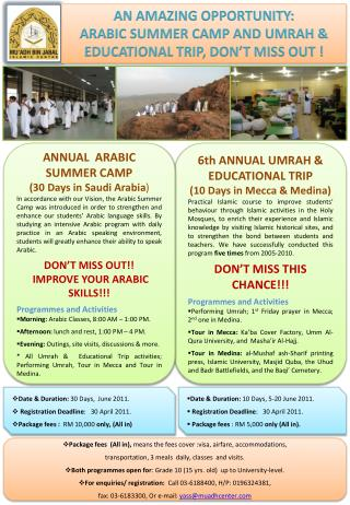AN AMAZING OPPORTUNITY: ARABIC SUMMER CAMP AND UMRAH & EDUCATIONAL TRIP, DON'T MISS OUT  !