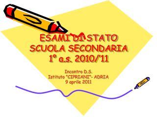 ESAMI DI STATO SCUOLA SECONDARIA 1° a.s. 2010/'11