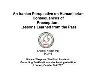 An Iranian Perspective on Humanitarian Consequences of Preemption:  Lessons Learned from the Past