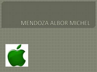 MENDOZA ALBOR MICHEL