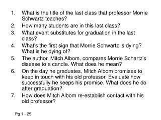 What is the title of the last class that professor Morrie Schwartz teaches?