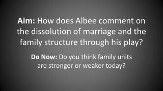 Do Now:  Do you think family units are stronger or weaker today?