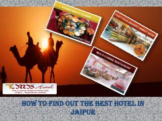 How to find out the best hotel in Jaipur