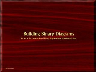 Building Binary Diagrams