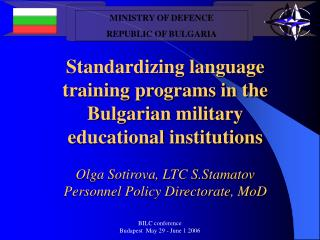 MINISTRY OF DEFENCE REPUBLIC OF BULGARIA