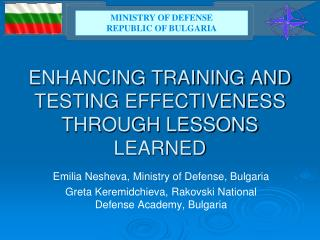 ENHANCING TRAINING AND TESTING EFFECTIVENESS THROUGH LESSONS LEARNED
