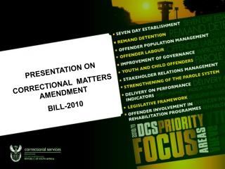 PRESENTATION ON   CORRECTIONAL  MATTERS AMENDMENT  BILL-2010