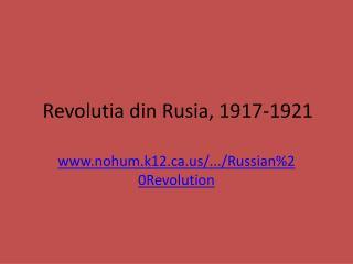 Revoluti a din Rusia , 1917-1921