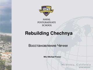 Rebuilding Chechnya