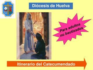 Itinerario del Catecumendado