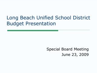 Long Beach Unified School District Budget Presentation