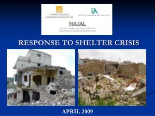 RESPONSE TO SHELTER CRISIS
