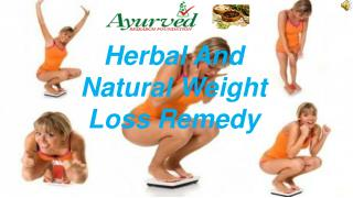 Herbal And Natural Weight Loss Remedy