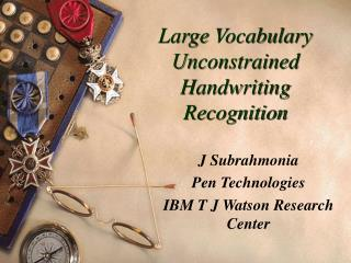 Large Vocabulary Unconstrained Handwriting Recognition