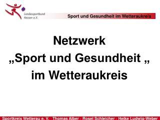 """Netzwerk """"Sport und Gesundheit """" im Wetteraukreis"""