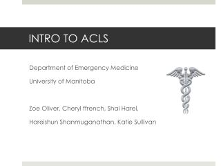 INTRO TO ACLS