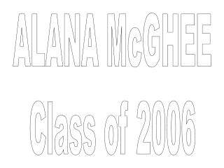 ALANA McGHEE Class of 2006