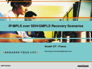 IP/MPLS over SDH/GMPLS Recovery Scenarios