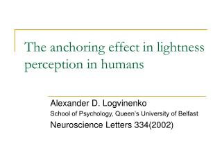 The anchoring effect in lightness perception in humans