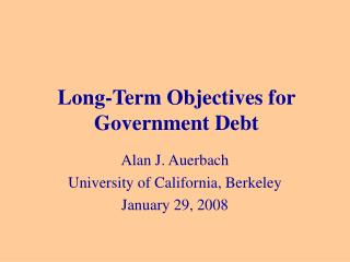 Long-Term Objectives for Government Debt