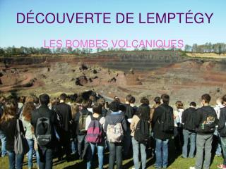DÉCOUVERTE DE LEMPTÉGY