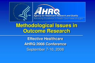 Methodological Issues in Outcome Research