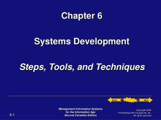 Chapter 6 Systems Development Steps, Tools, and Techniques